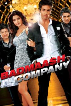 Film Motivasi Badmaash Company (2010)