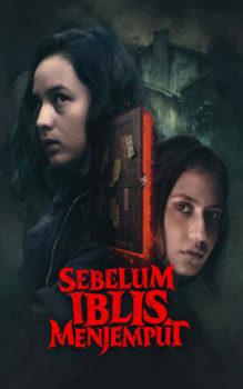 Sebelum Iblis Menjemput 2018 - Film Horor Terbaik dan Terseram