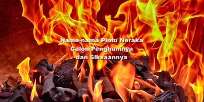 nama pintu neraka calon penghuni dan siksaan api neraka
